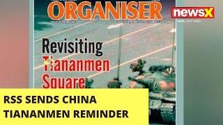 RSS Mouthpiece sends Tiananmen Square reminder to China | NewsX - NEWSXLIVE