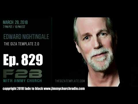 Ep. 829 FADE to BLACK Jimmy Church w/ Ed Nightingale : The Giza Template 2.0 : LIVE