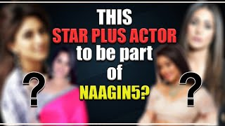 REVEALED | This Star Plus LEAD to be Ekta Kapoor's next Naagin in Colors Naagin 5 | Details inside | - TELLYCHAKKAR