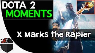 Dota 2 Moments - X Marks the Rapier