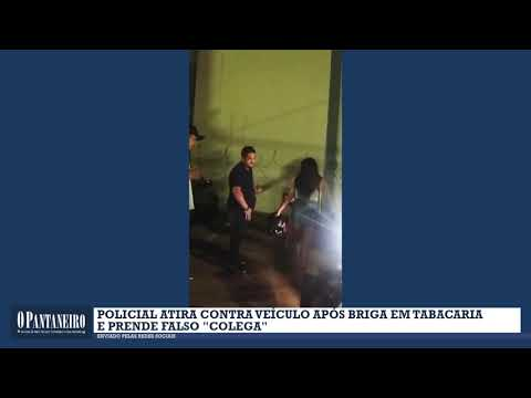 Policial atira contra veículo após briga em tabacaria e prende falso colega