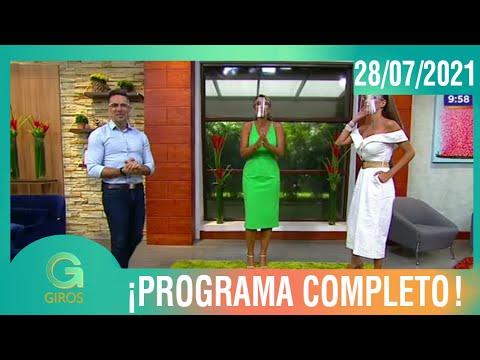 Giros: Programa del 28 de Julio del 2021