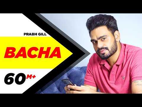 Bacha Lyrics - Prabh Gill | Punjabi Song