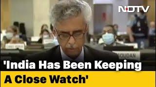 """""""Keeping Close Watch..."""": India's Message At UN Over Hong Kong, China - NDTV"""