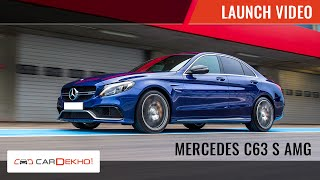 Mercedes AMG C63 S | Launch Video | CarDekho.com
