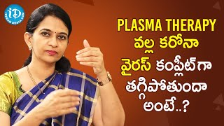 Does Plasma Therapy Help Covid-19 Patients - Dr. Sharmila | Healthy Conversations With iDream - IDREAMMOVIES