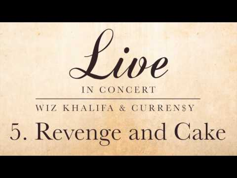 Wiz Khalifa & Curren$y - Revenge and Cake
