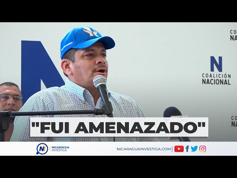   Mairena dijo haber recibido amenazas en aeropuerto de Managua