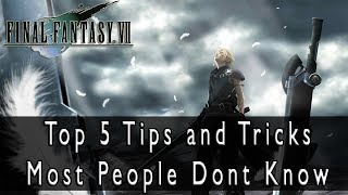Final Fantasy VII HD - Top 5 Tips and Tricks Most People Dont Know