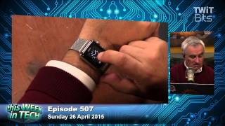Apple Watch Impressions: TWiT 507