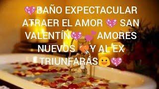 EXPECTACULAR BAÑO???? ATRAER EL AMOR AMORES NUEVOS???? Y A TU EX???? TRIUNFARÁS MUY EFECTIVO????????