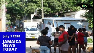 Jamaica News Today July 1 2020/JBNN