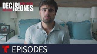 Decisiones: unos ganan, otros pierden   Episode 16   Telemundo English