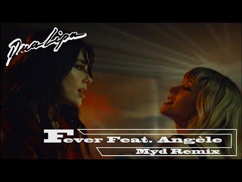 Dua-Lipa-x-Angèle---Fever-(Myd