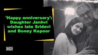 'Happy anniversary': Daughter Janhvi wishes late Sridevi and Boney Kapoor - BOLLYWOODCOUNTRY