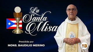 Santa Misa de Hoy Martes, 25 de Mayo de 2021