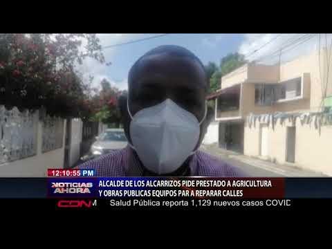 Alcalde de Los Alcarrizos pide prestado a Agricultura y Obras Públicas equipos para reparar calles