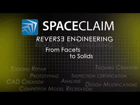 Reverse Engineering Overview with ANSYS Spaceclaim