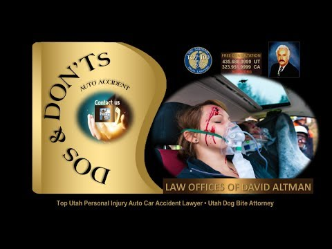 Top UT Personal Injury Lawyer Saint George Auto Accident Attorney - Car Accident DOs and DONTs