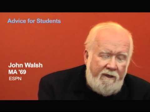 John A. Walsh, MA '69: Advice for Students