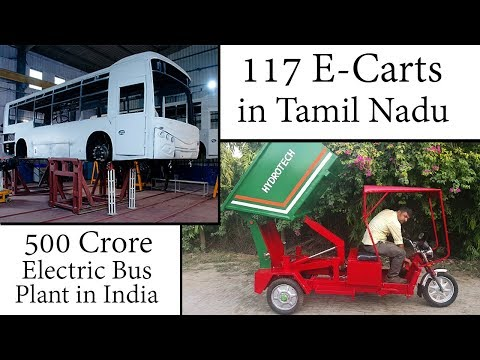 Electric Vehicles News 48: e-Carts in Tamil Nadu, Electric Bus Plant in India, MG ZS EV India Launch