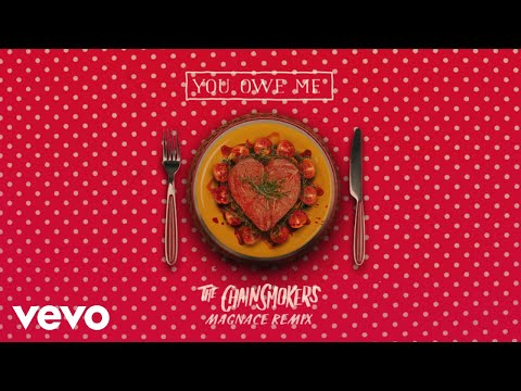 connectYoutube - The Chainsmokers - You Owe Me (Magnace Remix - Audio)