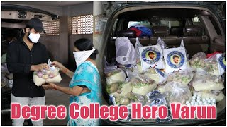 Degree College Hero Varun Distributing Groceries To Poor People | TFPC - TFPC