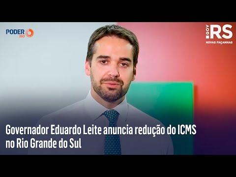 Governador Eduardo Leite anuncia redução do ICMS no Rio Grande do Sul
