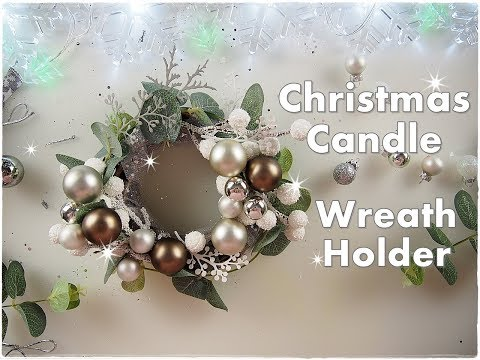 DIY Last Minute Easy Christmas Candle Wreath Holder ♡ Maremi's Small Art ♡