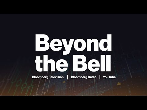 Beyond the Bell 07/27/2021