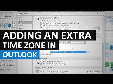 Adding an extra time zone to your Outlook Calendar