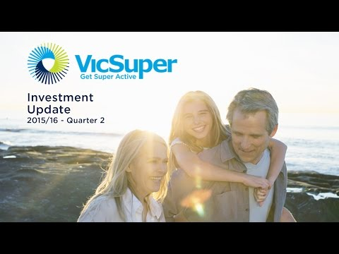 VicSuper Investment Update - 2015/16, Quarter 2