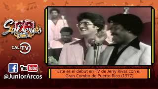 El Debut de Jerry Rivas con El Gran Combo de Puerto Rico (1977)