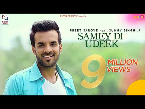 SAMEY DI UDEEK LYRICS - Preet Saroye | Happy Raikoti