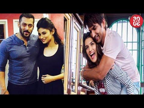Salman Takes Mouni Roy Under His Wings   Sushant's Poetic Wish For Kriti Sanon On Her Birthday