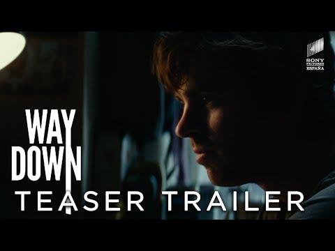 WAY DOWN - Teaser Tráiler EN ESPAÑOL | Sony Pictures España