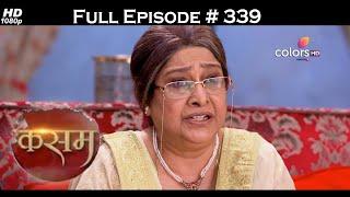 Kasam - Full Episode 339 - With English Subtitles - COLORSTV