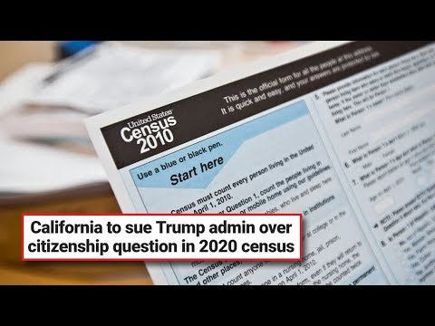 2020 Census Citizenship Question Prompts California To Sue Trump Administration (REACTION)
