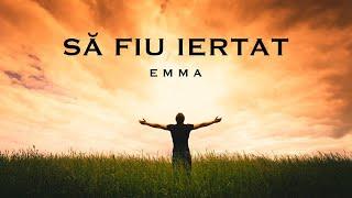 Să fiu iertat - Emma Repede