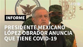 Presidente mexicano López Obrador anuncia que tiene covid-19 | AFP