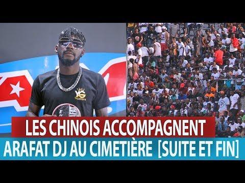 LES CHINOIS ACCOMPAGNENT ARAFAT DJ AU CIMETIÈRE SUITE ET FIN