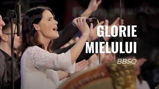 Glorie Mielului - Corul si Orchestra Nationala BBSO
