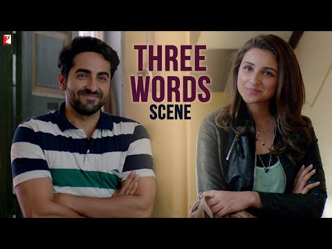 Three Words | Scene | Meri Pyaari Bindu | Ayushmann Khurrana | Parineeti Chopra