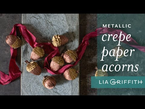 Easy to Make – Metallic Crepe Paper Acorn