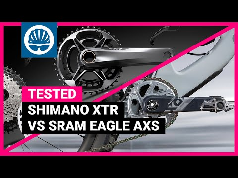 Shimano XTR vs SRAM Eagle AXS | Which is The Best Flagship Groupset""