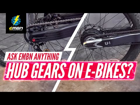 Are Hub Gears The Future Of E-MTB? | Ask EMBN Anything About E-Mountain Biking