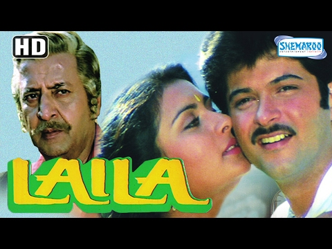Laila (HD) - Anil Kapoor - Poonam Dhillon - Sunil Dutt - Bollywood Full Movie