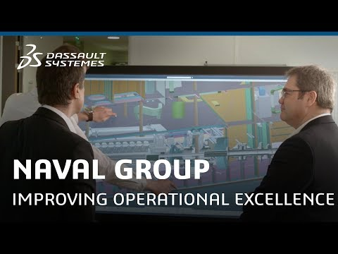 Naval Group - Improving Operational Excellence with 3DEXPERIENCE - Dassault Systèmes