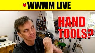???? Hand Tools?? Paddle boat follow-up. WWMM LIVE