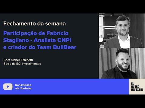 Fechamento da Semana c/ Participação de Fabrício Stagliano Analista CNPI e criador da Team BullBear.